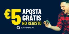 SOLVERDE – 5€ GRÁTIS APOSTAS
